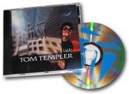 """TOM TEMPLER """"LaLa"""""""